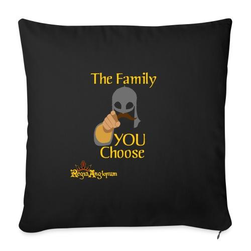 The Family You Choose - Sofa pillowcase 17,3'' x 17,3'' (45 x 45 cm)