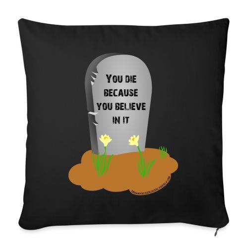 Death is a lie - Copricuscino per divano, 45 x 45 cm