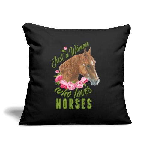Just a woman Horse - Sofakissenbezug 44 x 44 cm