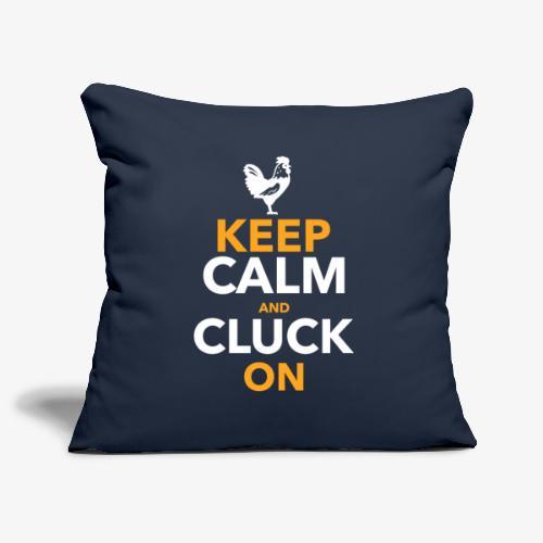 Keep Calm Cluck On - Sohvatyynyn päällinen 45 x 45 cm
