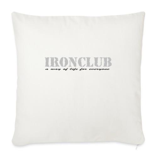 IRONCLUB - a way of life for everyone - Sofaputetrekk 45 x 45 cm