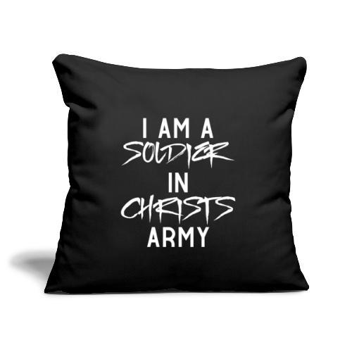 I am a soldier in Jesus Christs army - Sofakissenbezug 44 x 44 cm