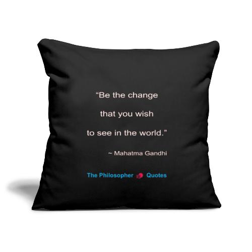 Gandhi Be the change w - Sierkussenhoes, 45 x 45 cm
