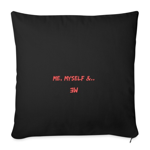 Me, Myself and Me - Housse de coussin décorative 45x 45cm