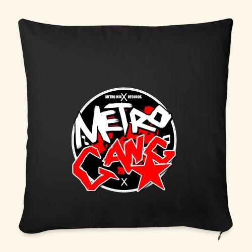 METRO GANG LIFESTYLE - Sofa pillowcase 17,3'' x 17,3'' (45 x 45 cm)