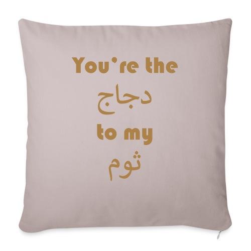 You're the chicken to my garlic - Sofa pillowcase 17,3'' x 17,3'' (45 x 45 cm)