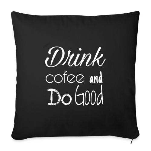 Drink Cofee - Funda de cojín, 45 x 45 cm