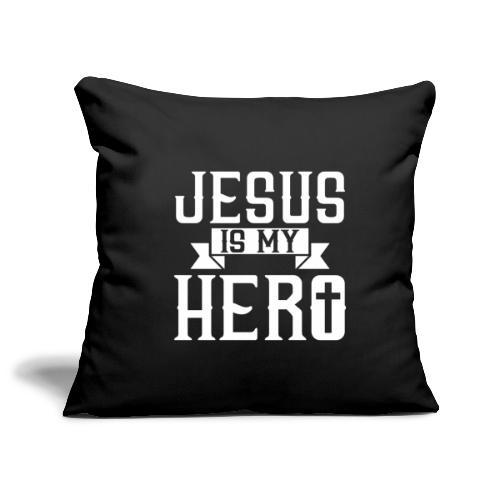 Jesus is my HERO - Christlich - Sofakissenbezug 44 x 44 cm