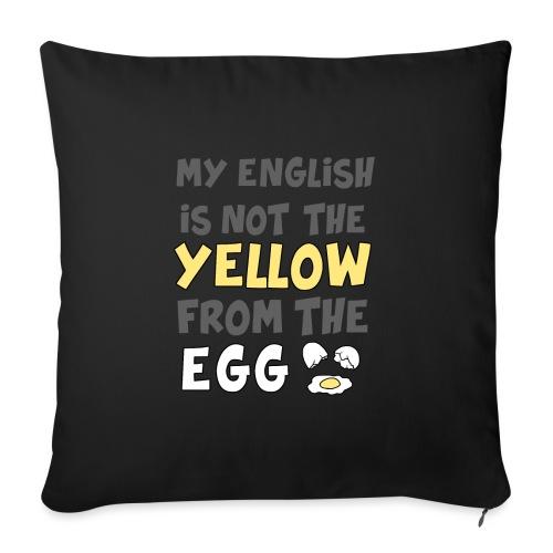 Das gelbe vom Ei Witz englisch - Sofakissenbezug 44 x 44 cm