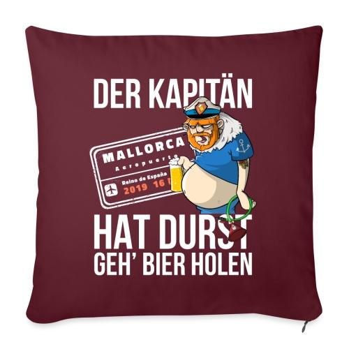 Bier T-shirt Der Kapitän hat Durst - Mallorca 2019 - Sofakissenbezug 44 x 44 cm