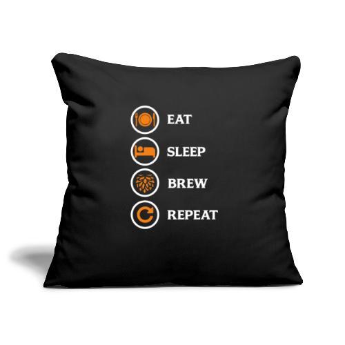 Eat Sleep Brew Repeat Brewers Gift - Sofa pillowcase 17,3'' x 17,3'' (45 x 45 cm)