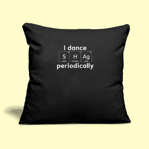 Shag Swing Tanz Geschenk T-Shirt I Tanzkleidung - Sofakissenbezug 44 x 44 cm