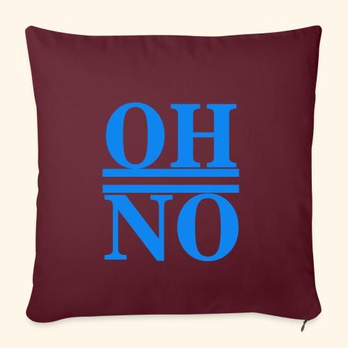 Oh no - Copricuscino per divano, 45 x 45 cm