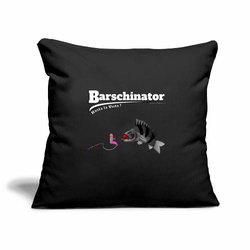 Barschinator - Barsch Angeln - Fishyworm - Sofakissenbezug 44 x 44 cm