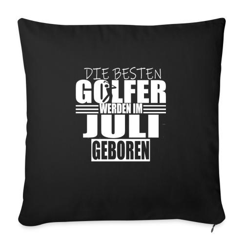 Golf Golfer Geschenk Juli - Sofakissenbezug 44 x 44 cm