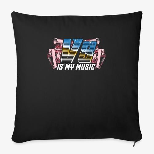V8 Is my Music, TShirt, Auto Tuning, Musik, Retro - Sofakissenbezug 44 x 44 cm