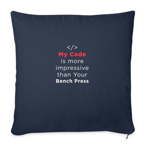 My code is more impressive than your bench press - Copricuscino per divano, 45 x 45 cm