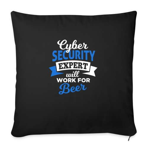 Cyber Security Expert will work for beer - Copricuscino per divano, 45 x 45 cm