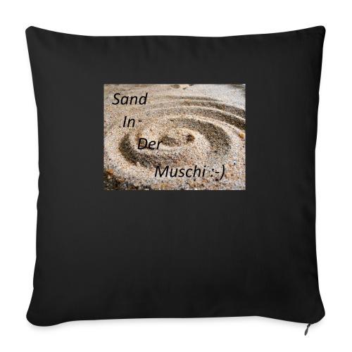 Sand in der Muschi - Sofakissenbezug 44 x 44 cm