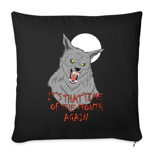 That Time of the Month - Sofa pillowcase 17,3'' x 17,3'' (45 x 45 cm)