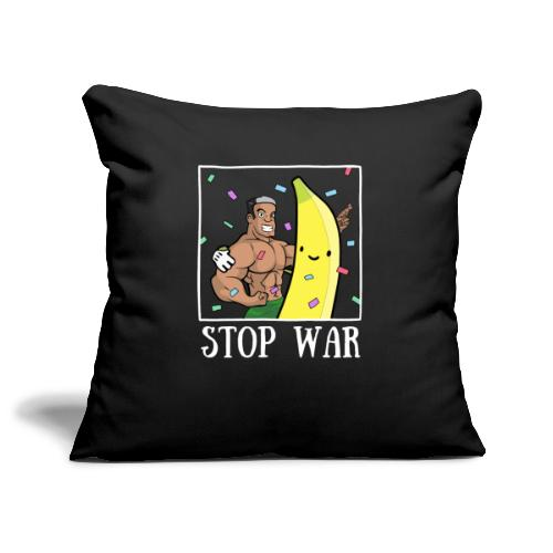 Stop War Banane Musculation - Housse de coussin décorative 45x 45cm