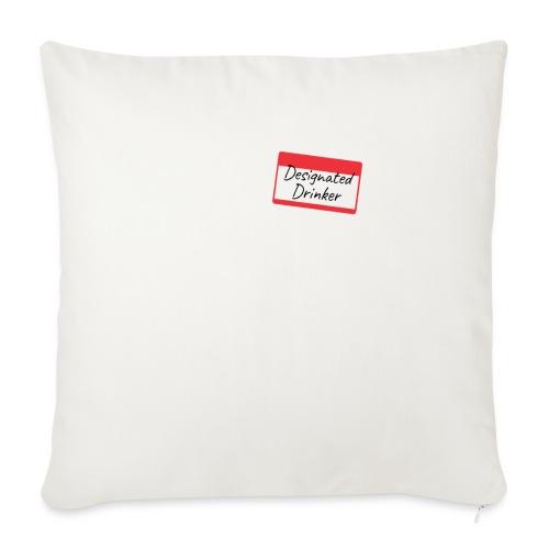 Designated drinker - Copricuscino per divano, 45 x 45 cm
