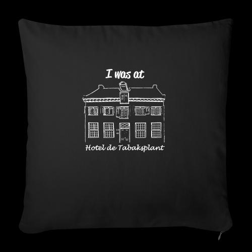 I was at Hotel de Tabaksplant WHITE - Sofa pillowcase 17,3'' x 17,3'' (45 x 45 cm)