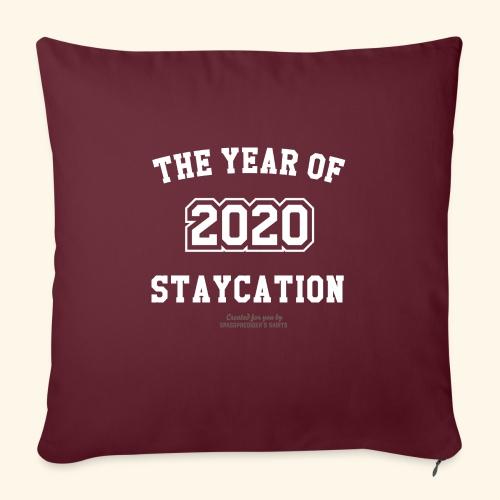 Quarantäne T Shirt Spruch 2020 Year of Staycation - Sofakissenbezug 44 x 44 cm