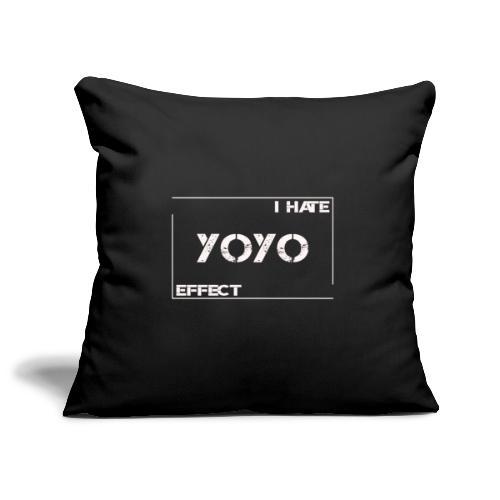 I hate YOYO Effect - Sofakissenbezug 44 x 44 cm