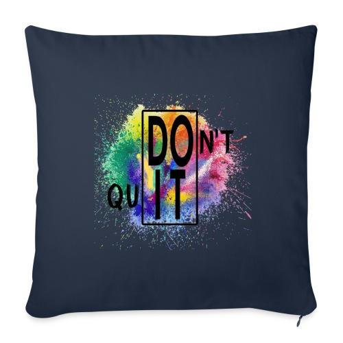 DON'T QUIT, DO IT - Copricuscino per divano, 45 x 45 cm