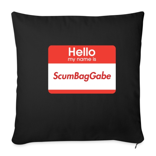 Hello My Name Is ScumBagGabe - Sofa pillowcase 17,3'' x 17,3'' (45 x 45 cm)