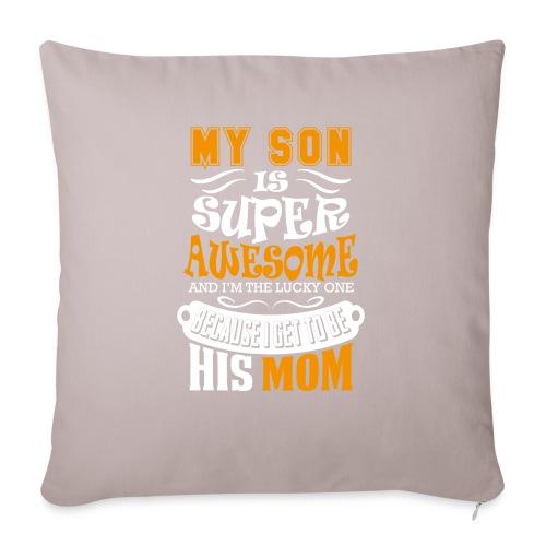 My Son Is Super Awesome His Mom - Sofa pillowcase 17,3'' x 17,3'' (45 x 45 cm)