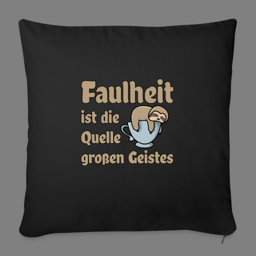 Faulheit - Sofakissenbezug 44 x 44 cm