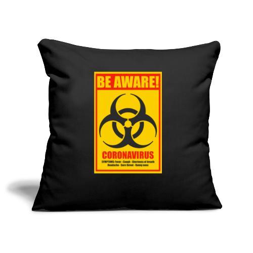 Be aware! Coronavirus biohazard - Sofa pillowcase 17,3'' x 17,3'' (45 x 45 cm)