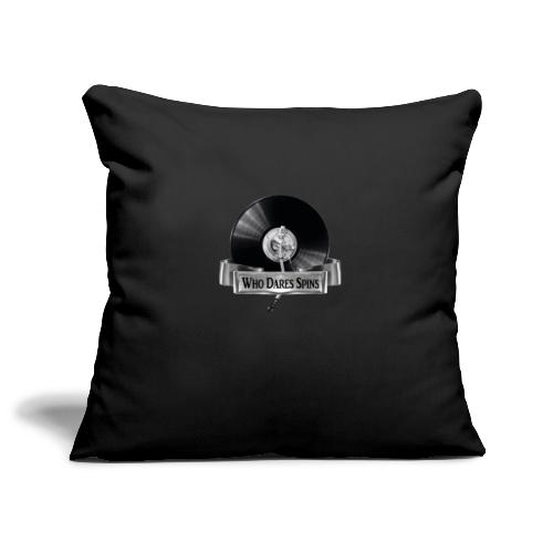 WHO DARES SPINS - Sofa pillowcase 17,3'' x 17,3'' (45 x 45 cm)