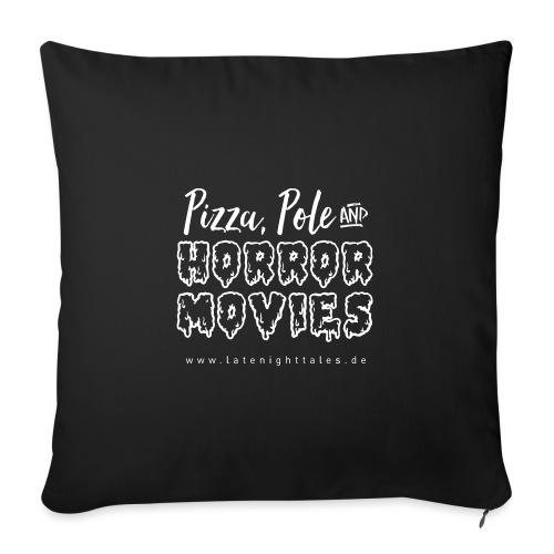 Pizza, Pole and Horrormovies - WHITE - Sofakissenbezug 44 x 44 cm