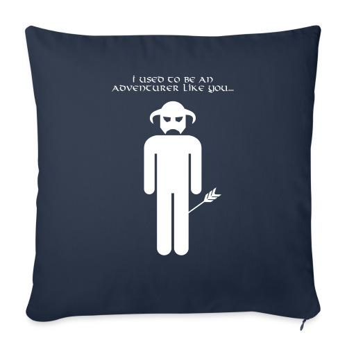 I used to be an adventurer like you... - Sofa pillowcase 17,3'' x 17,3'' (45 x 45 cm)