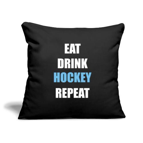 Eat Drink Hockey Repaet - Pudebetræk 45 x 45 cm