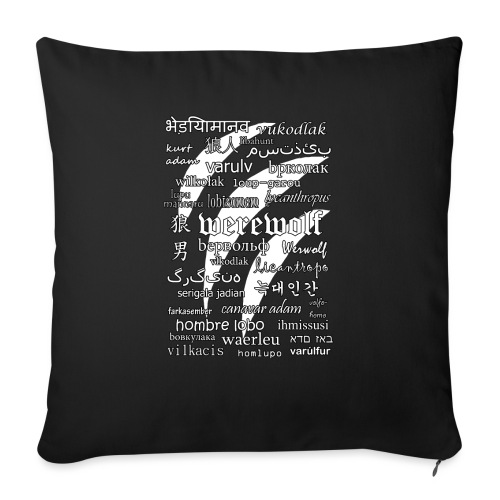 Werewolf in 33 Languages (Black Ver.) - Sofa pillowcase 17,3'' x 17,3'' (45 x 45 cm)