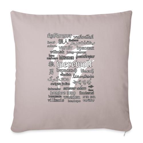 Werewolf in 33 Languages (Black Ver.) - Sofa pillowcase 17,3'' x 17,3'' (45 x 45 cm)