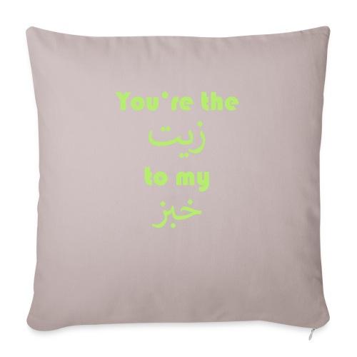 You're the oil to my bread - Sofa pillowcase 17,3'' x 17,3'' (45 x 45 cm)