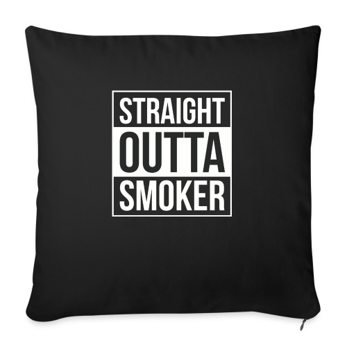 Straight Outta Smoker - Sofakissenbezug 44 x 44 cm