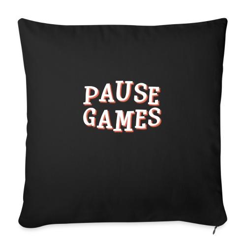 Pause Games Text - Sofa pillowcase 17,3'' x 17,3'' (45 x 45 cm)