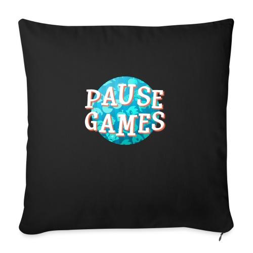Pause Games New Version - Sofa pillowcase 17,3'' x 17,3'' (45 x 45 cm)
