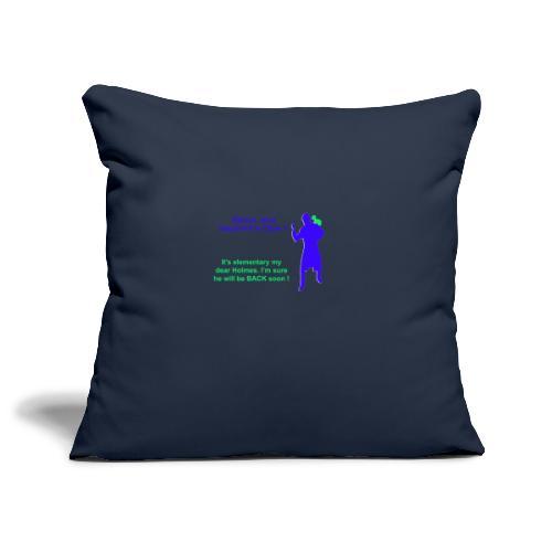 Clyde will be back - Sofa pillowcase 17,3'' x 17,3'' (45 x 45 cm)