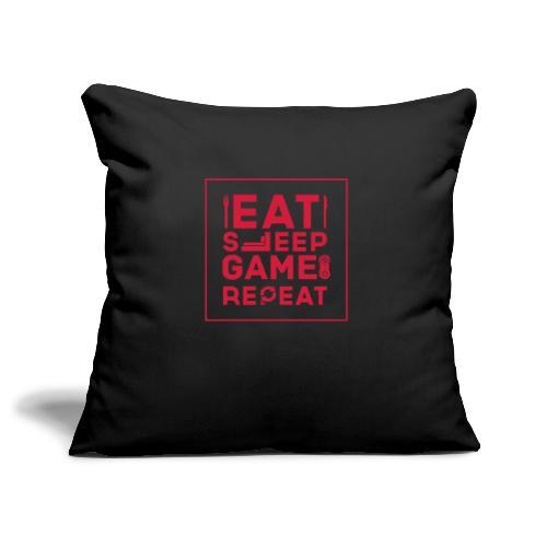 Eat, Sleep, Game, Repeat. - Sofa pillowcase 17,3'' x 17,3'' (45 x 45 cm)