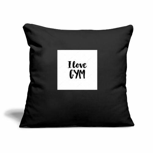 I love gym - Soffkuddsöverdrag, 45 x 45 cm