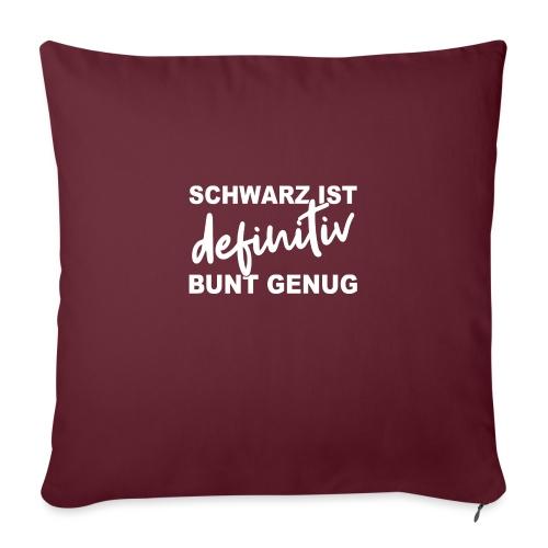 SCHWARZ IST definitiv BUNT GENUG - Sofakissenbezug 44 x 44 cm