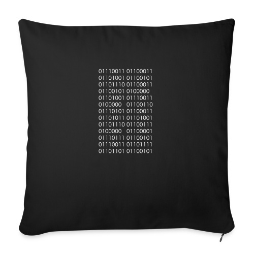 Science is Fucking Awesome (Binary Code) - Sofa pillowcase 17,3'' x 17,3'' (45 x 45 cm)