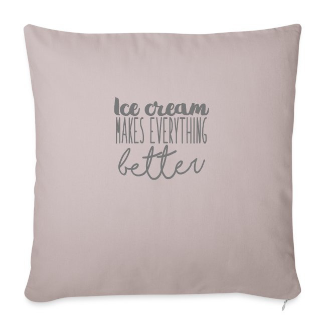 Ice Cream Makes Everything Better
